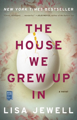 Lisa Jewell - The House We Grew Up In