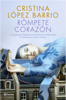 Cristina López Barrio - Rómpete, corazón portada