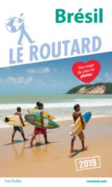 Guide du Routard Brésil 2019