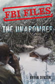 FBI Files: The Unabomber