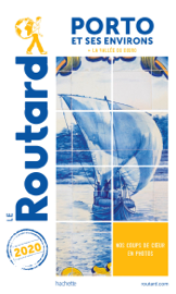 Guide du Routard Porto 2020