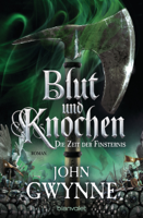 John Gwynne - Die Zeit der Finsternis - Blut und Knochen 3 artwork