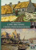 L'Âme bretonne à travers la poésie des races celtiques