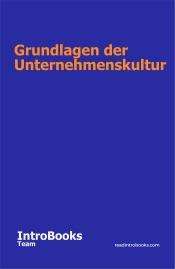 Download and Read Online Grundlagen der Unternehmenskultur