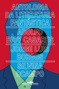 Antologia da literatura fantástica Book Cover