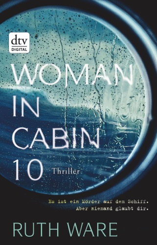 Ruth Ware - Woman in Cabin 10