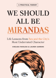 We Should All Be Mirandas