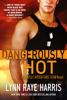 Lynn Raye Harris - Dangerously Hot artwork
