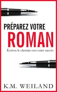 Préparez votre roman