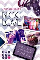 Julia Zieschang - Blog Love. Liebe lässt sich nicht sortieren artwork