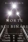 Morte Sui Binari (Un Mistero di Riley Paige—Libro 12) Book Cover