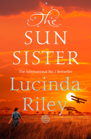 The Sun Sister: The Seven Sisters Book 6 - Lucinda Riley