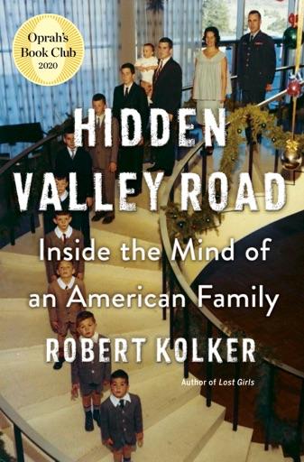 Hidden Valley Road - Robert Kolker