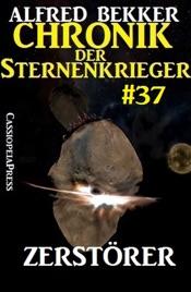 Download Chronik der Sternenkrieger 37: Zerstörer