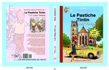 Le Pastiche Tintin, 111 'Lost' Tintins, Vol. 1