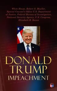 Donald Trump Impeached - The Timeline, Legal Grounds & Key Documents Boekomslag