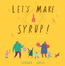 Let's Make Syrup!