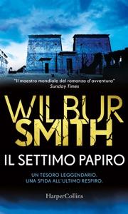 Il settimo papiro di Wilbur Smith Copertina del libro