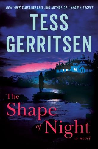 Tess Gerritsen - The Shape of Night