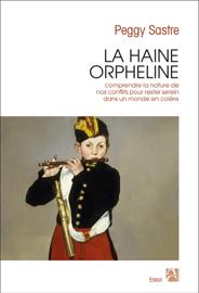 La haine orpheline Par La haine orpheline