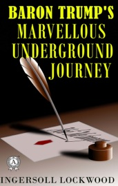 Baron Trump's Marvellous Underground Journey PDF Download