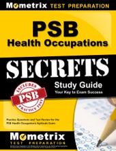 PSB Health Occupations Exam Secrets Study Guide: