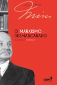 O marxismo desmascarado