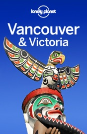 Vancouver & Victoria Travel Guide