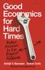 Abhijit V. Banerjee & Esther Duflo - Good Economics for Hard Times artwork