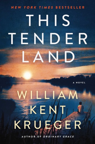 William Kent Krueger - This Tender Land