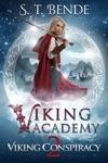 Viking Academy Viking Conspiracy
