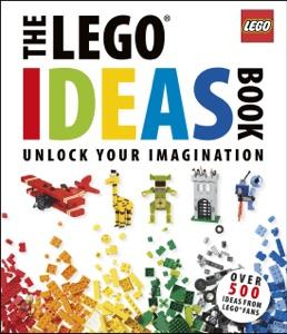 The LEGO® Ideas Book Book Cover