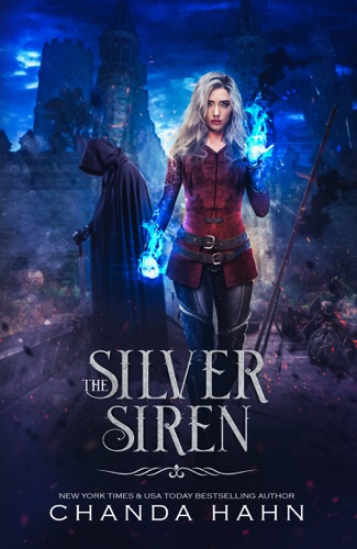 Chanda Hahn - The Silver Siren