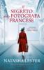 Natasha Lester - Il segreto della fotografa francese artwork