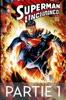 Superman Unchained - Partie 1