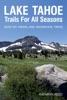 Lake Tahoe Trails For All Seasons