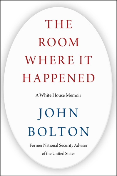 The Room Where It Happened - John Bolton book cover