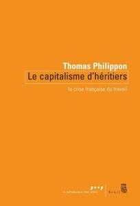 Le capitalisme d'héritiers - La crise française du travail La couverture du livre martien