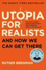 Rutger Bregman - Utopia for Realists artwork