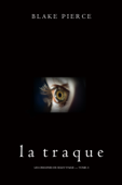La Traque (Les Origines de Riley Paige — Tome 5)