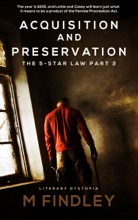 Acquisition And Preservation Part 2 The 5 Star Law