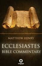 Ecclesiastes - Bible Commentary