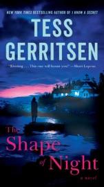 The Shape of Night - Tess Gerritsen by  Tess Gerritsen PDF Download