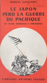 Le Japon perd la guerre du Pacifique