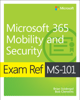 Brian Svidergol & Robert Clements - Exam Ref MS-101 Microsoft 365 Mobility and Security artwork