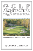 Golf Architecture in America