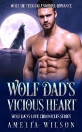 Wolf Dad S Vicious Heart