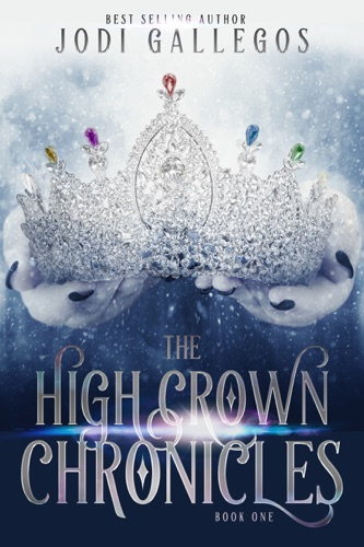 The High Crown Chronicles E-Book Download