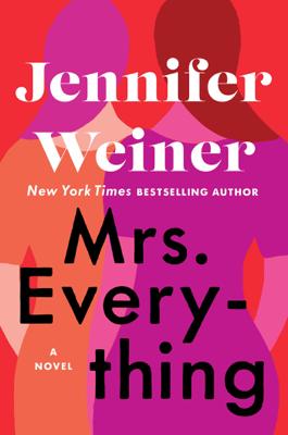 Jennifer Weiner - Mrs. Everything book