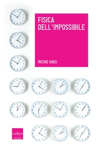 Fisica dell'Impossibile Book Cover